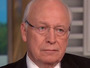 Dick Cheney: Torture, To Me, Is What Terrorists Did On 9/11