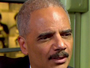Holder: I Can't Honestly Say That If You're A Person of Color, You Shouldn't Be Afraid Of Police