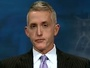 Gowdy: Hillary Clinton Deleted Emails Between October and December 2014, Won't Know Until We Ask Her