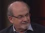 Salman Rushdie: Trump Should Be