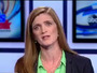 Samantha Power: Saudi Arabia Heading UN Human Rights Panel Is Only A