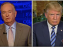Trump vs. O'Reilly: You Need To