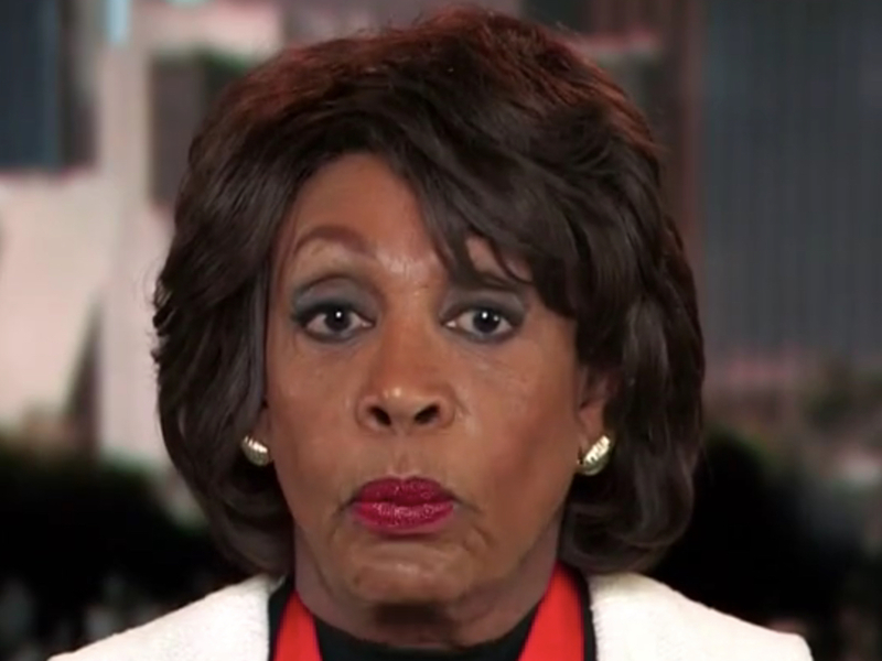 Maxine Waters  If There Was